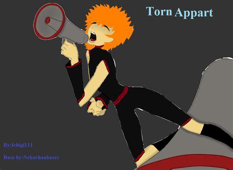 tear appart torn appart by ichigi111 on deviantart