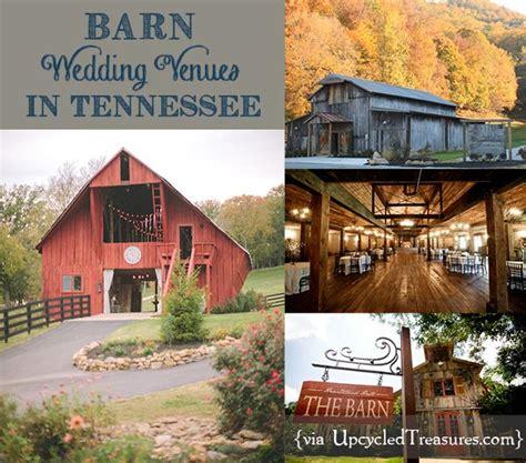 Barn Wedding Venues Tn barn wedding venues in tennessee