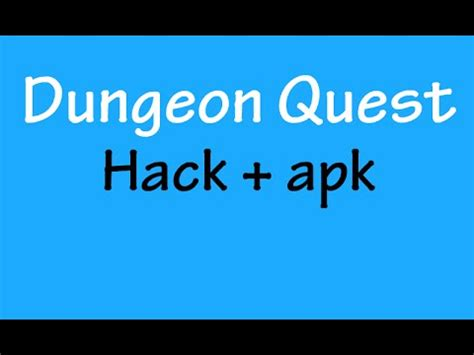 download youtube hacked apk dungeon quest hack apk youtube