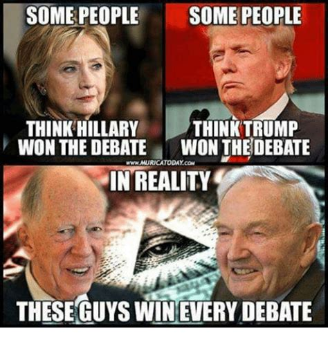 Trump Won Memes - some people some people think hillary think trump won the debate won the debate wwwmuricatoday