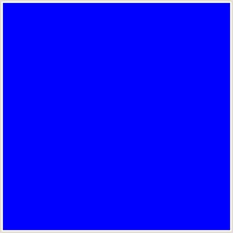 blue hex color 0000ff hex color rgb 0 0 255 blue