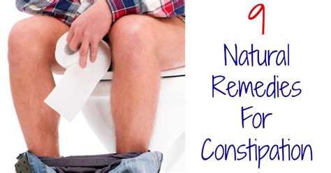 To Pass Stool But Not Constipated by 9 Remedies For Constipation Healthy Living In