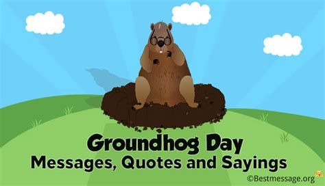 groundhog day quotes sayings groundhog day messages quotes and sayings