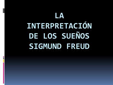 la interpretacion de los 1975607139 la interpretaci 243 n de los sue 241 os