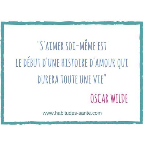 Amour De Soi Meme - les 25 meilleures id 233 es de la cat 233 gorie citations c 233 l 232 bres