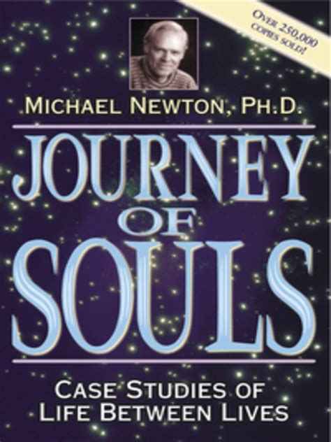 journey of books journey of souls by michael newton books worth reading