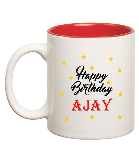 Huppme Happy Birthday Ajay White Ceramic Mug   350 ml: Buy Online at Best Price in India   Snapdeal