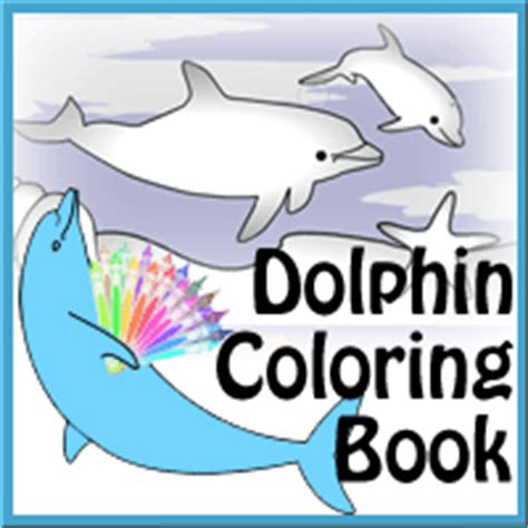 coloring book runtime desktop dolphin coloring book delfyn studios