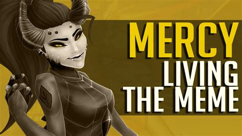 Mercy Meme - living the mercy meme overwatch youtube