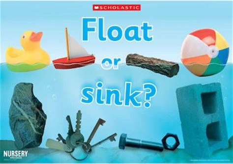 Is It Better If Your Floats Or Sinks float or sink poster early years teaching resource scholastic