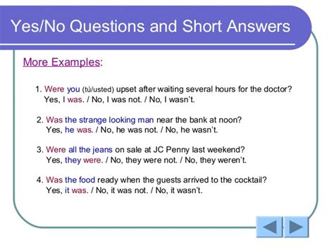 exles of yes or no questions verb be past tense