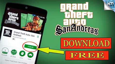 gta san andreas free android gta san andreas for free paid for free in android