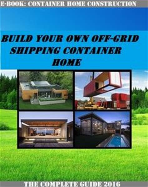 design your own container home shipping containers container homes and shipping