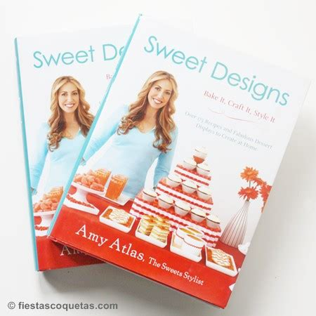 libro 2 the square sweet sorteo 2do libro de sweet designs de amy atlas fiestas coquetas blog