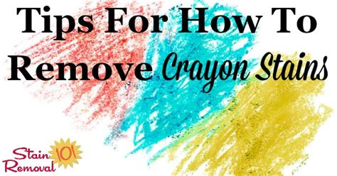 Removing Crayon From Upholstery How To Remove Crayon Stain From Clothes Walls The Dryer