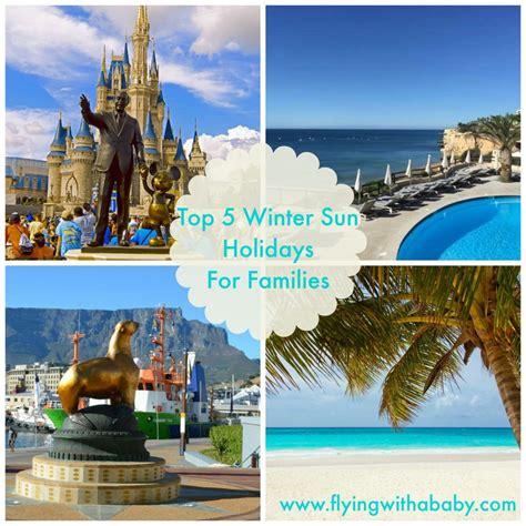 top  winter sun holiday destinations  families