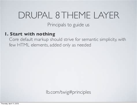 drupal theme layer twig the new theme layer in drupal 8