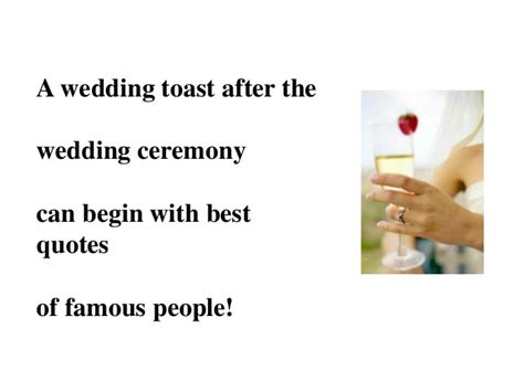 Wedding Quotes Toast by Best Wedding Toast Quotes