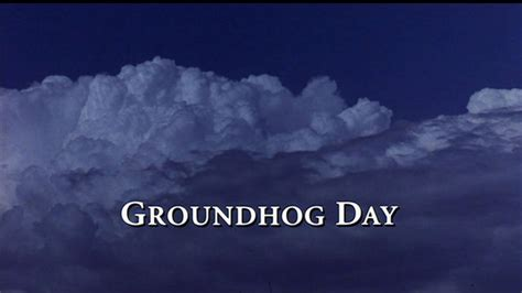 groundhog day quotes quotes from the groundhog day quotesgram