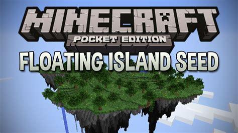 best seed floating islands floating island seed minecraft pocket edition seed