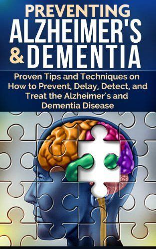 preventing and treating overtraining including tips and tactics to successfully overreach the physical therapy advisor s guide volume 3 books preventing alzheimer s dementia proven tips and