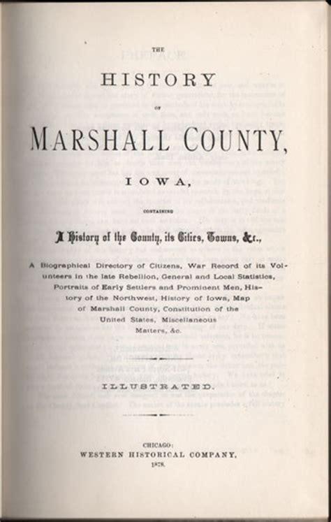 history of marshall county iowa classic reprint books history of marshall county iowa 1878 history genealogy