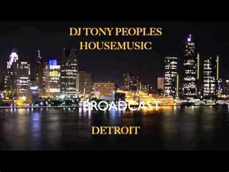 detroit house music dj tony peoples housemusic old school detroit doovi