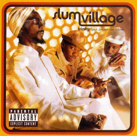 forgotten trinity the trinity the past present future of the forgotten slum village album