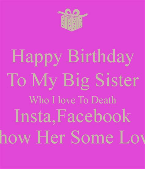 Big Birthday Quotes Big Sister Quotes Happy Birthday Quotesgram