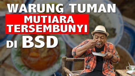 warung tuman mutiara tersembunyi  serpong youtube