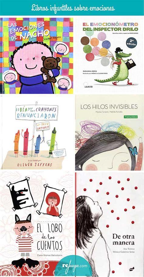 las emociones de nacho 55 libros infantiles sobre emociones para ni 241 os rejuega y disfruta jugando