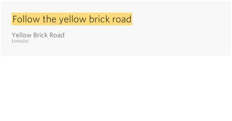 eminem yellow brick road lyrics follow the yellow brick road yellow brick road by eminem