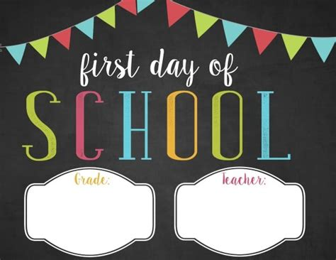 schools first day of free customizable first day of printable