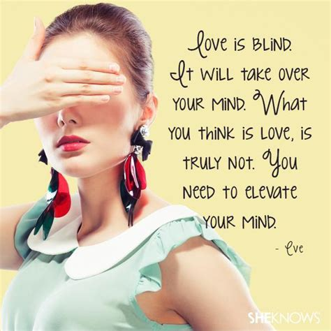 celebrity status meaning love is blind quotes sayings love is blind picture quotes