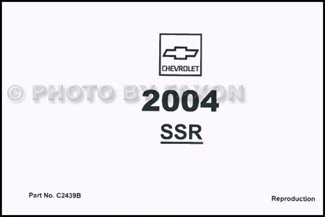 service manual 2004 chevrolet ssr and maintenance manual free pdf service manual install 2004 chevrolet ssr repair shop manual factory reprint 3 volume set