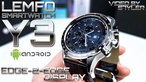 Smartwatch Lemfo edge 2 edge screen smartwatch lemfo y3 in depth review