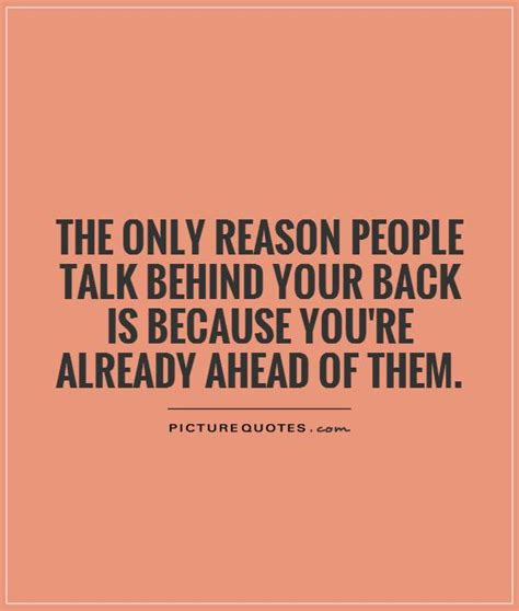 talk quotes talking your back quotes quotesgram