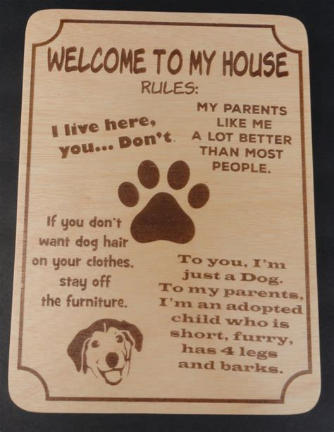 welcome to my house welcome to my house dog rules sign