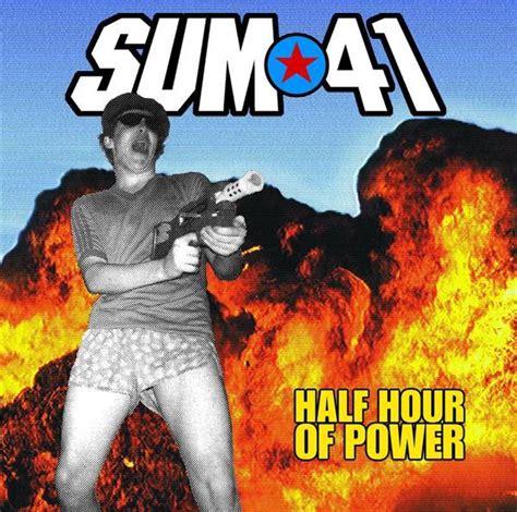 sum 41 half hour of power mp3 musictoday