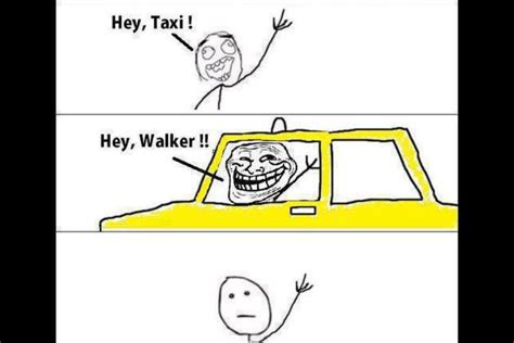 Taxi Meme - hey walker hey taxi memes meme funny pictures