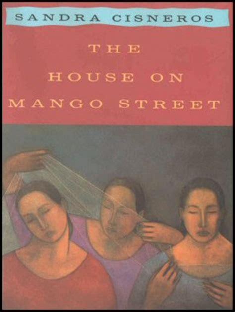 major themes of house on mango street survey number one the house on mango street playlist project