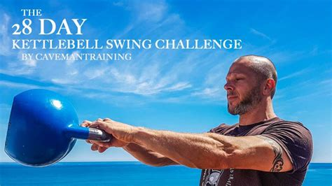 kettlebell swing challenge the 28 day kettlebell swing challenge