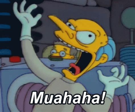 Muahaha Meme - muahaha gif mrburns thesimpsons muahaha discover