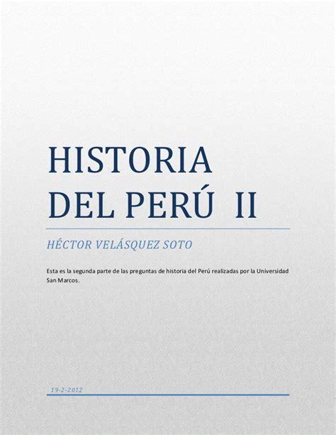 preguntas de historia del peru unmsm por temas san marcos ii