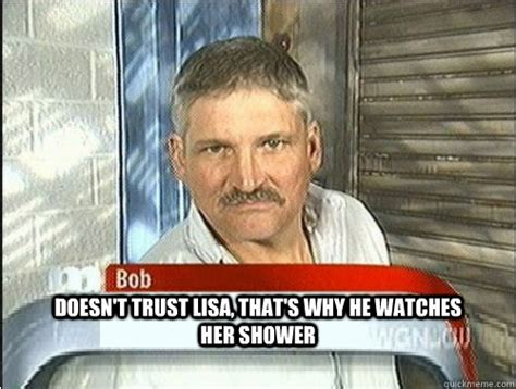 Maury Povich Meme - doesn t trust lisa that s why he watches her shower