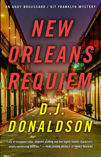 mystery in new orleans review new orleans requiem by d j donaldson bill peschel