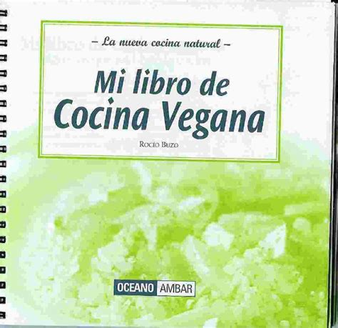libro cocina vegana libro de cocina vegana