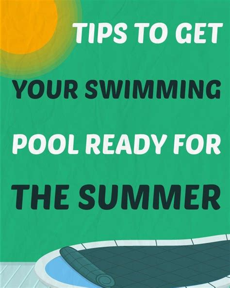 Get Ready In The Pool by 10 Tips To Get Your Swimming Pool Ready For The Summer