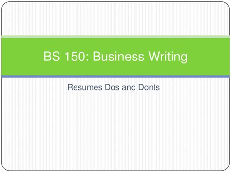 Mba Essay Dos And Donts by Bs 150 Resume Dos And Donts