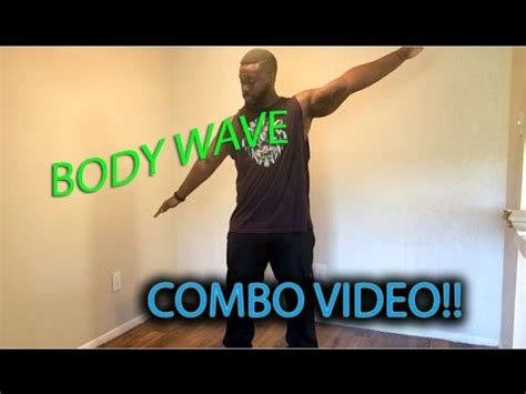 tutorial wave dance body wave dance tutorial create combo waves youtube